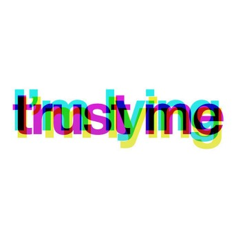 trustmei'mlying